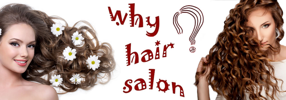 WHY HAIR SALON